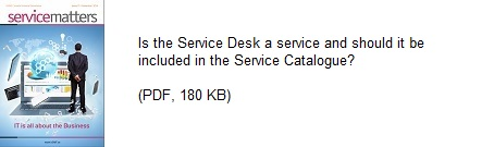 Is the Service Desk a service and should it be included in the Service Catalogue
